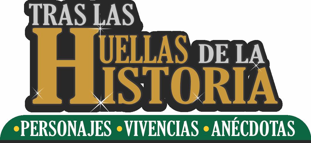 Tras Las Huellas de La Historia